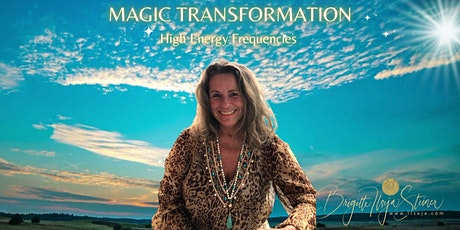 Magic Transformation by Ilseja  & 5D High Energy Frequencies (22.9.) Tickets