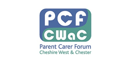 Parent Carer Forum CWaC  November Forum Meeting tickets