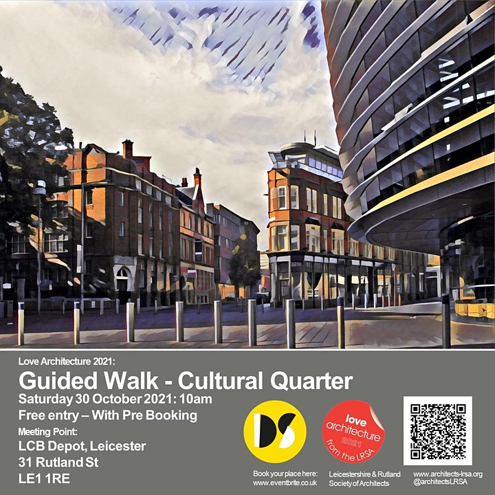 LOVE ARCHITECTURE : Guided Walk of Leicester Cultural Quarter image