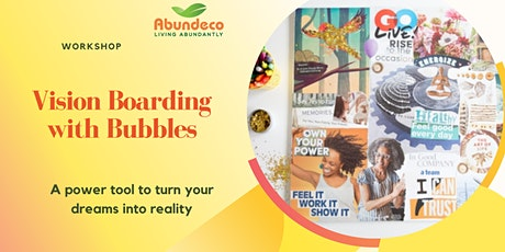 Vision Boarding with Bubbles tickets