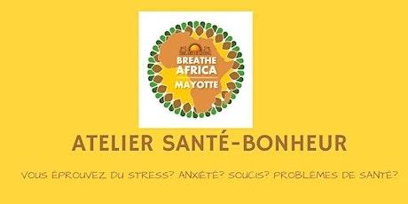 ATELIER SANTÉ-BONHEUR billets