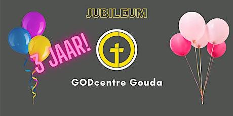 Jubileum 3 jaar GODcentre Gouda tickets