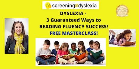 Dyslexia - 3 Guaranteed ways to improve reading fluency! tickets
