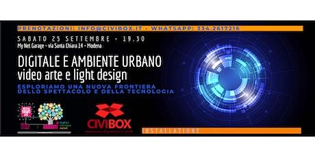 DIGITALE E AMBIENTE URBANO: video arte e light design biglietti