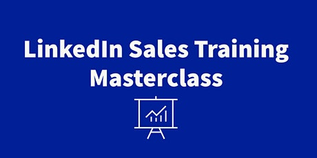 LinkedIn Sales Training Masterclass tickets
