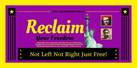 Reclaim Your Freedom tickets