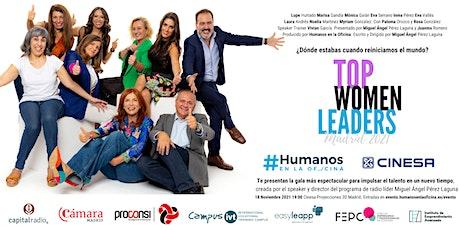 Gran Gala Top Women Leaders Madrid 2021. Vamos a reiniciar el mundo! entradas