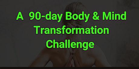 90-Days To Xmas Body & Mind Transformation Challenge tickets