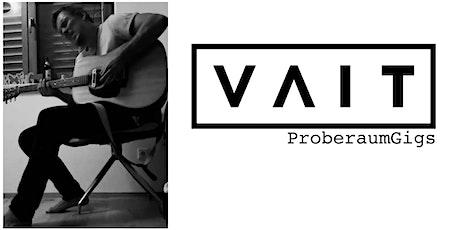 VAITsolo /// ProberaumGigs Tickets