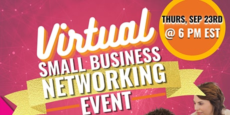Virtual Small Business Networking Event. tickets