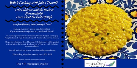 Cooking & Travel- Live from Florence, Italy. Not your usual lunch & learn. tickets