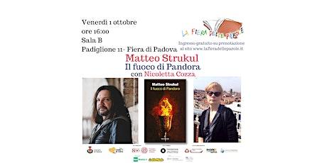 """Matteo Strukul """"Il fuoco di Pandora"""" con Nicoletta Cozza biglietti"""
