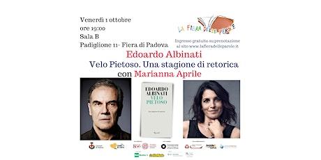 Edoardo Albinati e Marianna Aprile, Velo pietoso – Una stagione di retorica biglietti