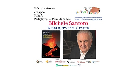 """Michele Santoro  """"Nient'altro che la verità"""" biglietti"""