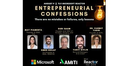 Entrepreneurial Confessions - October 5th billets