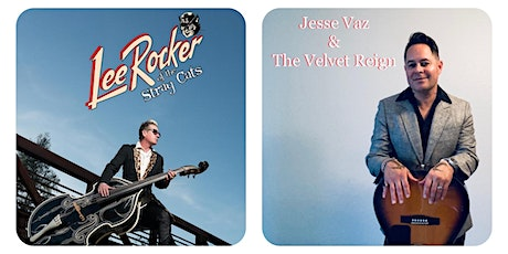 Jesse Vaz and The Velvet Reign with Stray Cats Lee Rocker tickets