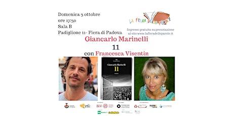 """Giancarlo Marinelli  """"11"""" con Francesca Visentin biglietti"""