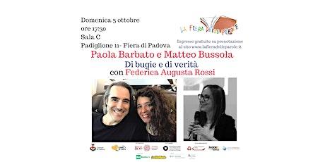 Paola Barbato, Matteo Bussola, Federica Augusta Rossi, Di bugie e di verità biglietti
