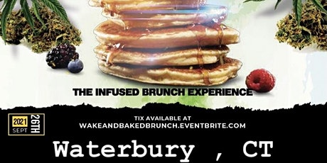 """Wake And Baked """"The INFUSED BRUNCH Experience"""" tickets"""