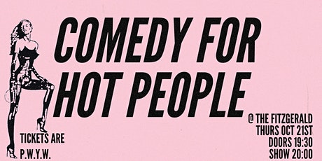 Comedy For Hot People W/ Alfie Brown tickets
