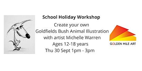 Goldfields Bush Animal Illustration with Michelle Warren - ages 12-18 tickets