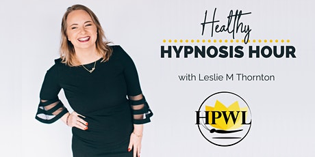 Healthy Hypnosis Hour tickets