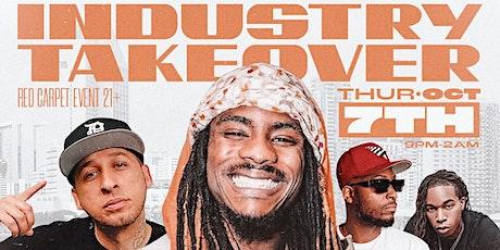 The Industry Takeover (Chuuwee, Y-Dresta & Skar of Mozzy Records) DJ Bar1ne tickets