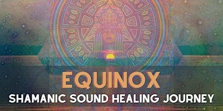 Equinox Shamanic Sound Healing Journey tickets