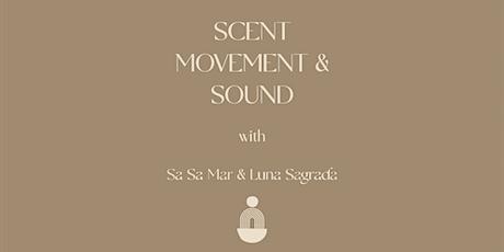 Sound, Scent & Restorative Movement with Sa Sa Mar & Luna Sagrada tickets