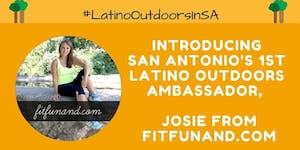 TX Latino Bloggers Presents #LatinoOutdoorsinSA Social