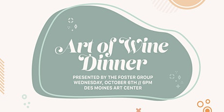 Art of Wine Dinner presented by Foster Group tickets