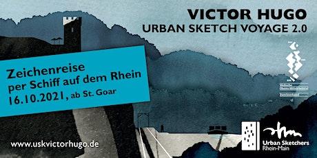 Victor Hugo Urban Sketch Voyage | Schifffahrt / Zeichenreise auf dem Rhein Tickets