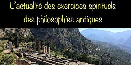 L'ACTUALITE DES EXERCICES SPIRITUELS DES PHILOSOHIES ANTIQUES tickets