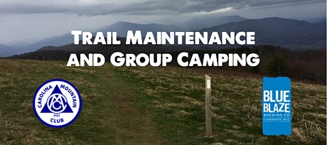 Trail Maintenance and Group Camping tickets