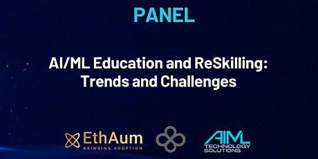 AI/ML Education and ReSkilling: Trends and Challenges tickets