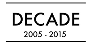 DECADE: I don't live in a house, I live in a community