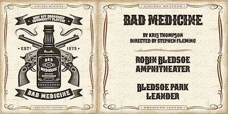 """Bad Medicine"" by Kris Thompson tickets"