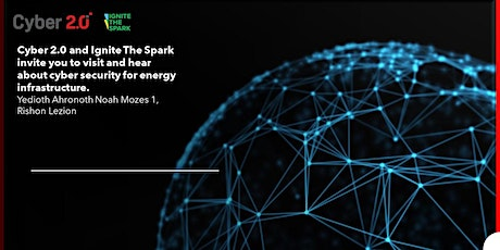 Ignite The Spark Community Visit #3- Cyber 2.0 tickets