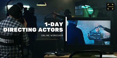 1-Day  Workshop: Directing actors essentials tickets