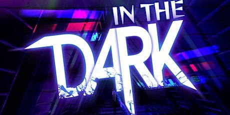 In The Dark tickets