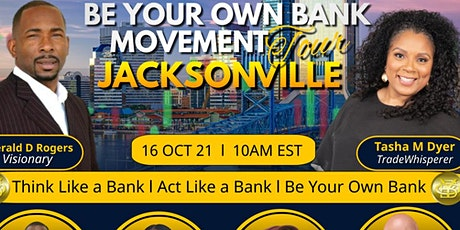 Be Your Own Bank Movement Tour Jacksonville tickets