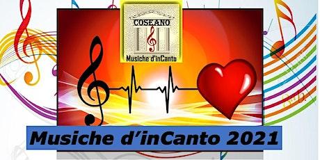 Musiche d'inCanto 2021 biglietti