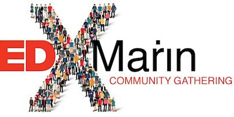 2021 TEDxMarin  In-Person  Community Party and Innovator Showcase tickets