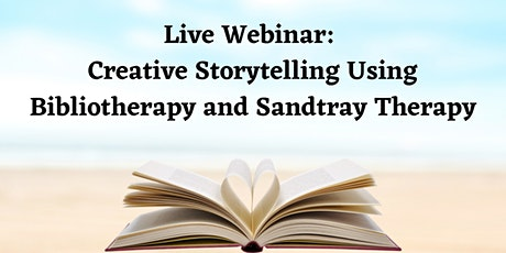 Creative Storytelling Through Bibliotherapy and Sandtray Play Therapy tickets