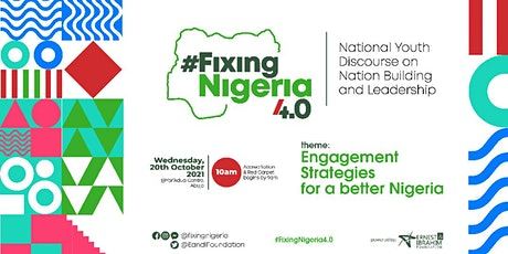 #FixingNigeria 4.0 tickets