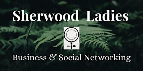 Sherwood Ladies Business & Social Networking billets