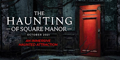 The Haunting of Square Manor tickets