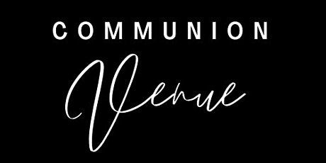 Communion Venue Fall Open House tickets