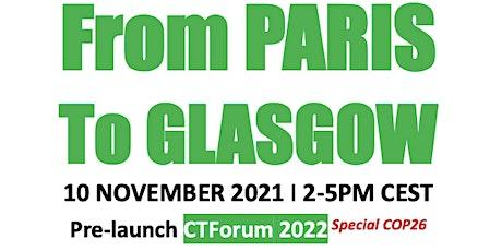 Call From Paris To Glasgow I Special COP26, Prelaunch ClimateTechForum 2022 biglietti