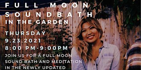Full Moon Sound Bath in the Garden - Thursday Eve tickets